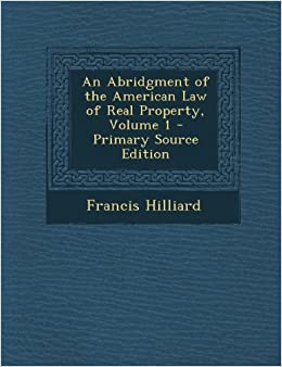 Book An Abridgment of the American Law of Real Property, Volume 1