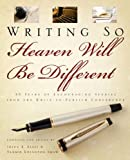 Writing So Heaven Will Be Different, Joyce K. Ellis and Tammie Edington Shaw, 1414111983