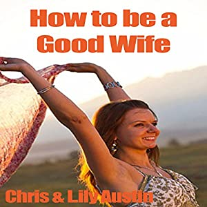 How to Be a Good Wife Audiobook