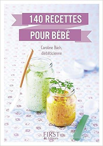 Amazonfr Le Petit Livre De Recettes Pour Bébé Caroline - Recette de cuisine pour bebe