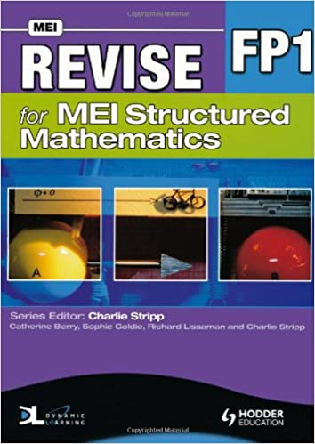 Book Revise for MEI Structured Mathematics - FP1
