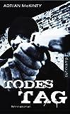 Todestag: Kriminalroman (Dead-Trilogie)