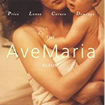 Ave Maria Album Featuring Placido Domingo, Leontyne Price, Mario Lanza Enrico Caruso And Many More