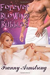 Forever Blowing Bubbles Paperback