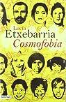 Cosmofobia par Etxebarria