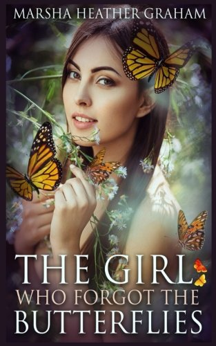 The Girl: Who Forgot The Butterflies
