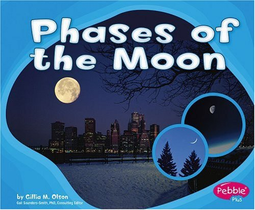 Phases of the Moon (Patterns in Nature)