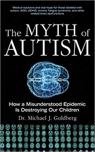 The Autism Epidemic Increasing Cases Or >> The Myth Of Autism How A Misunderstood Epidemic Is Destroying Our