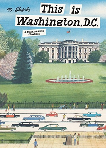 This is Washington, D.C.: A Children's Classic (This Is...travel) (Best Sights In Washington Dc)