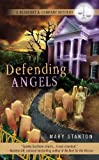 Defending Angels, Mary Stanton, 0425224988