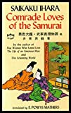 img - for COMRADE LOVES OF THE SAMURAI - with - SONGS OF THE GEISHAS - Eastern Love book / textbook / text book