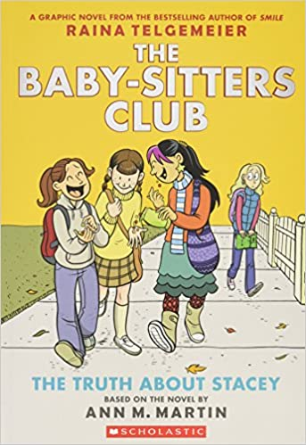 The Truth About Stacey Full Color Edition The Baby Sitters Club