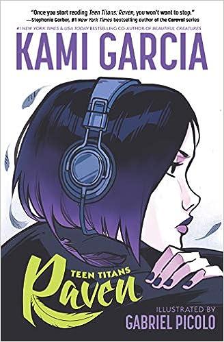 Amazon com: Teen Titans: Raven (9781401286231): Kami Garcia