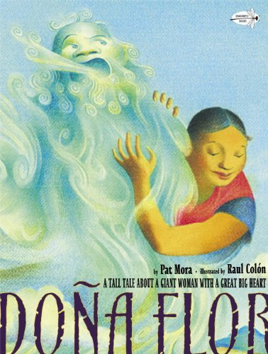Price comparison product image Dona Flor: A Tall Tale About a Giant Woman with a Great Big Heart