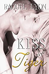 Kiss the Tiger (Parkside Avenue Book 1)
