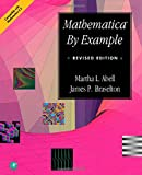 Mathematica by Example 9780120415304