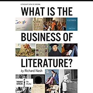 What Is the Business of Literature? Audiobook