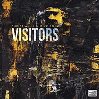 Visitors by Christian Li & Mike Bono on Amazon Music - Amazon com