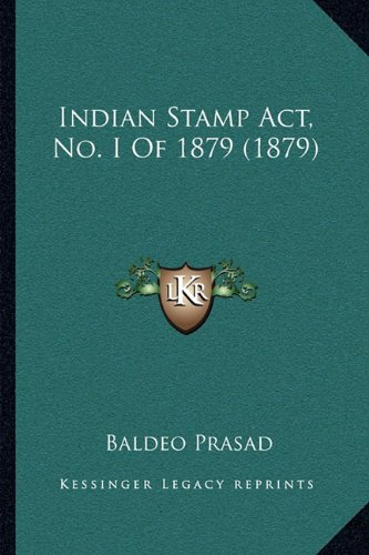 Read Online Indian Stamp Act, No. I Of 1879 (1879) pdf