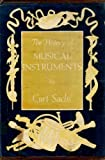 History of Musical Instruments, Sachs, Curt, 0393020681