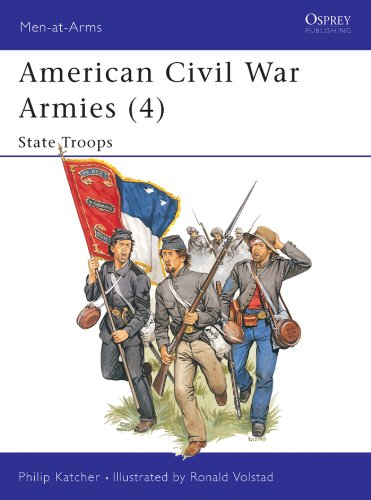 American Civil War Armies (4): State Troops: State Troops No. 4 (Men-at-Arms)