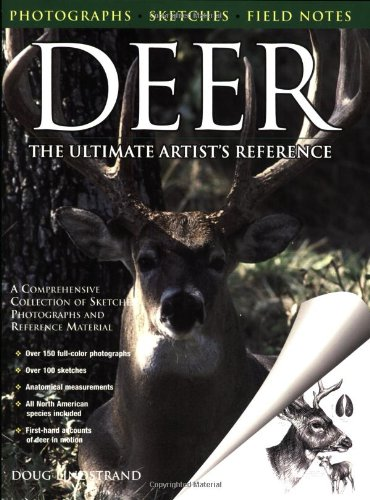 Deer: The Ultimate Artist's Reference: A Comprehensive Collection Of Sketches, Photographs And Reference Material