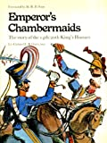 Emperor's Chambermaids : The Story of the 14-20th King's Hussars by Lt. Col. L. Boats DSO, Pictor Publ. Chippenham Ltd. Staff, 0706310012