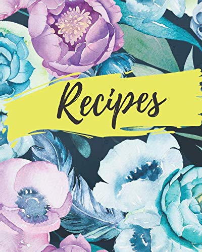 Recipes: Blank Recipe Cook Book To Write In ~ Large Deluxe Recipe ()