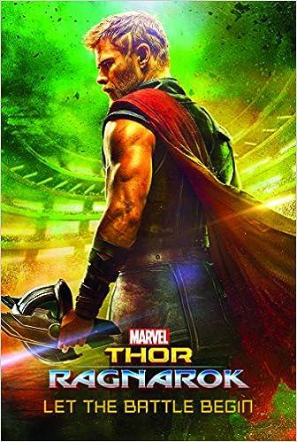 Marvel Thor Ragnarok Let the Battle Begin Book of the Film: Amazon