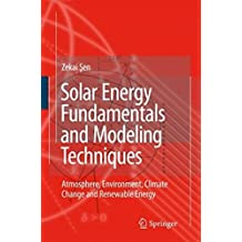 Solar Energy Fundamentals and Modeling Techniques
