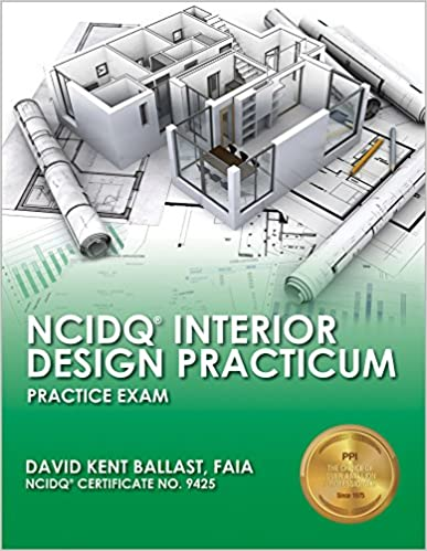 ncidq interior design practicum practice exam david kent ballast 9781591264255 amazoncom books - The Interior Design Practice