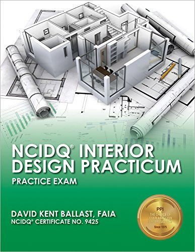 NCIDQ Interior Design Practicum: Practice Exam