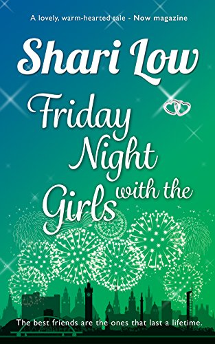 (Friday Night With The Girls: A tale of friendship and love told with humour and heart)