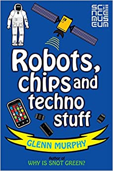 Book Robots, Chips and Techno Stuff (Science Sorted)