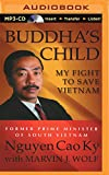 img - for Buddha's Child: My Fight to Save Vietnam book / textbook / text book