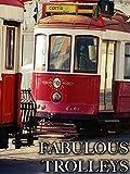 Fabulous Trolleys