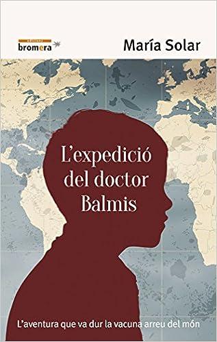 Resultado de imagen de L'expedició del Dr. Balmis de la gallega Maria SOLAR
