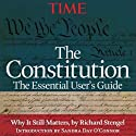 The Constitution: The Essential User's Guide Audiobook by  Editors of Time magazine Narrated by Dennis Holland