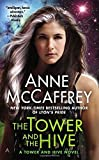The Tower and the Hive (A Tower and Hive Novel) by McCaffrey, Anne (2000) Mass Market Paperback