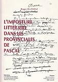 img - for L'imposture litte raire dans les Provinciales de Pascal (French Edition) book / textbook / text book