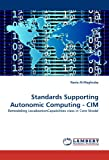 Standards Supporting Autonomic Computing - Cim, Rania Al-Maghraby, 3844302697