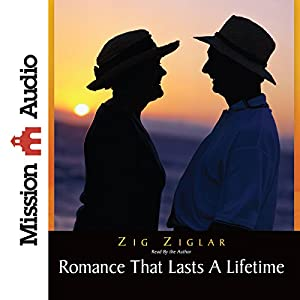 Romance That Lasts a Lifetime Audiobook
