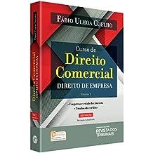 Curso de Direito Comercial. Direito de Empresa - Volume 1