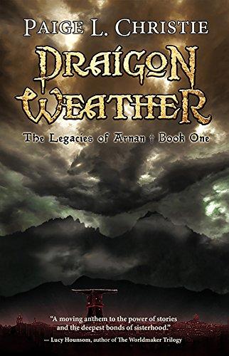 Draigon Weather (The Legacies of Arnan Book 1)