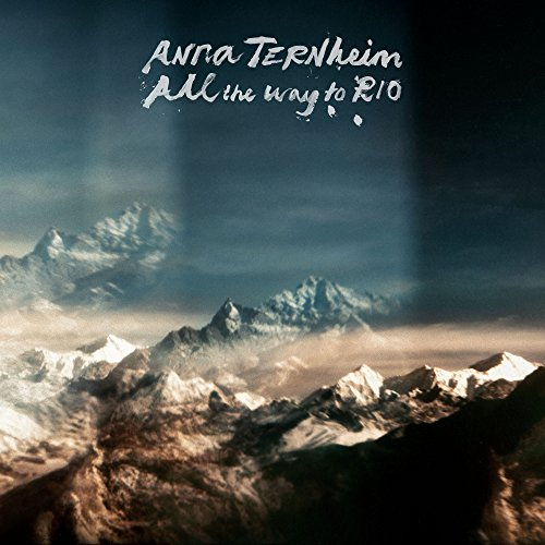 Anna Ternheim - All The Way To Rio - CD - FLAC - 2017 - THEVOiD Download