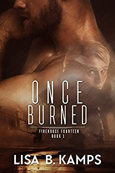 Once Burned by Lisa B Kamps