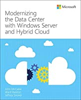 Modernizing the Datacenter with Windows Server and Hybrid Cloud Front Cover