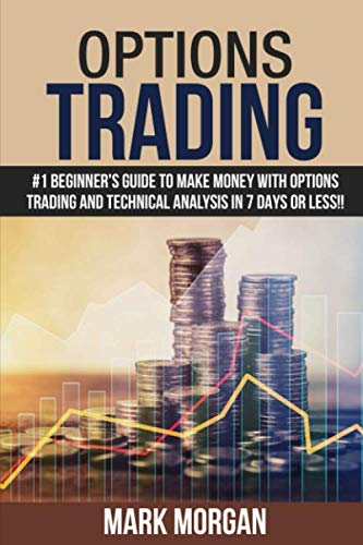 51jzwA%2B2dNL - Options Trading: #1 Beginner's Guide to Make Money With Options Trading and Technical Analysis in 7 Days or Less!!