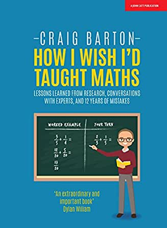 How I Wish I\'d Taught Maths: Lessons learned from research ...