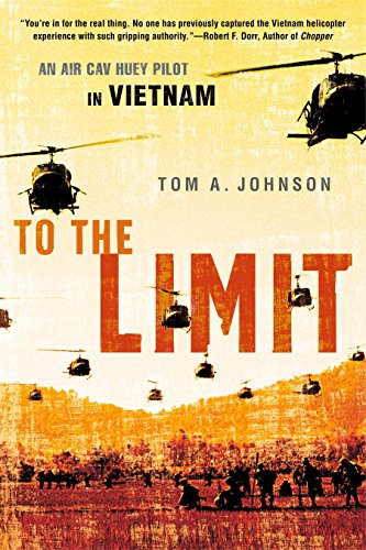 To the Limit: An Air Cav Huey Pilot in -